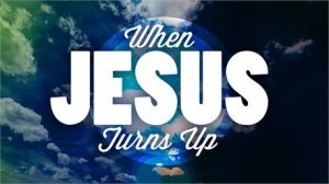When Jesus Turns Up by QualityChurch Media